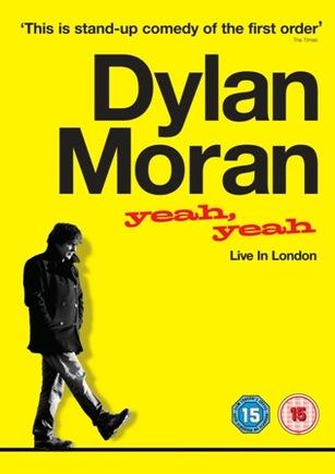 Dylan Moran Yeah, Yeah Live in London