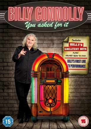 Billy Connolly You Asked For It