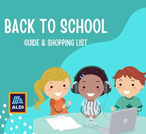 Back to school guide & shopping list with Aldi