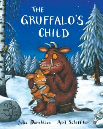The Gruffalos Child, Julia Donaldson