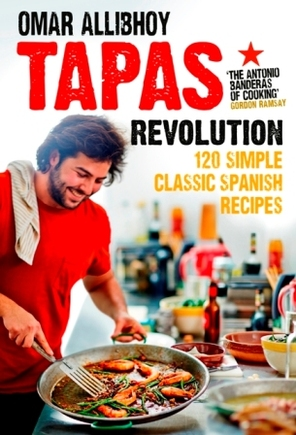 Tapas Revolution by Omar Allibhoy