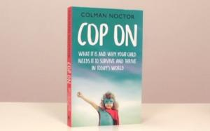Author Colman Noctor tells us about cop on for kids in his new book