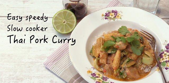 Easy speedy slow cooker thai pork curry