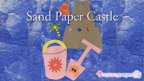 How to make a Sand Paper Castle