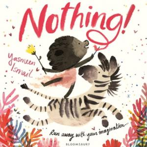 Nothing! by Yasmeen Ismail
